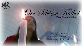 Oru Selviyin Kathai |Tribute to HipHop Tamizha | Visual Remake