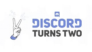 Discord Turns Two!