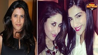 Ekta Kapoor Backs Out From Kareena - Sonam Starrer