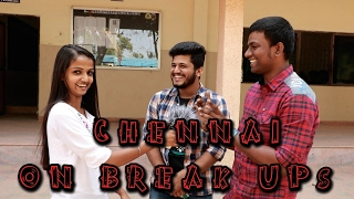 Chennai On Break Ups | Loudspeaker Epi 15 | Vox Pop | Madras Central