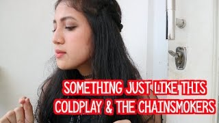 the chainsmokers amp; coldplay - something just like this  vhiendy savella