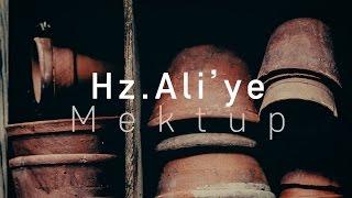 Hz.Ali'ye Mektup | Alper Gencer