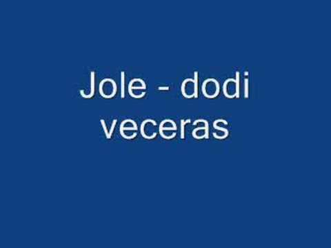 Jole - Dodi veceras