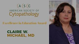 2018 ASC Excellence in Education Award - Dr. Claire Michael