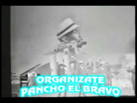 ORGANIZATE PANCHO EL BRAVO AÑO 1.969 SALSA AHI NA MA