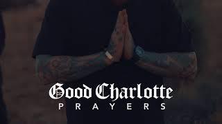 Good Charlotte - Prayers (Audio)