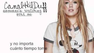 Hilary Duff - someone's watching over me (español)
