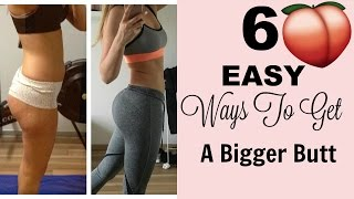 How  to Get A Bigger Butt, grow your booty fast