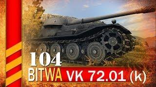 VK 72.01 (k) - Taranem w nich - BITWA - World of tanks