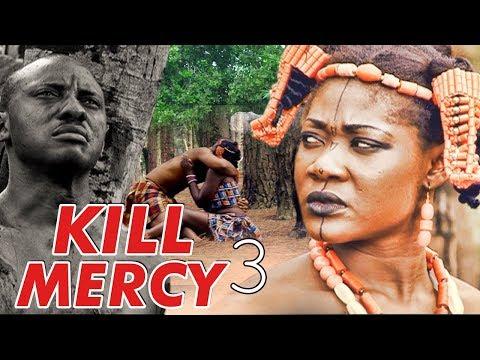Movie: KILL MERCY 3  (MERCY JOHNSON) - NIGERIAN NOLLYWOOD MOVIES  - Download