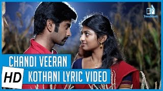 Chandi Veeran | Kothani Lyric Video | Atharvaa