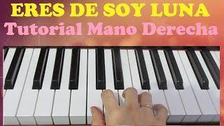 Soy Luna - Eres - Piano Tutorial Facil - Como Tocar Eres - How to play Eres on piano - Mano Derecha