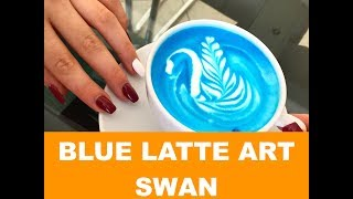 BLUE COLOR LATTE ART SWAN - TUTORIAL - TECHINQUES - CHOFFEE ARTIST