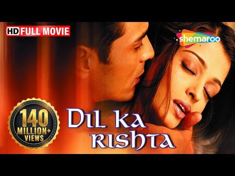 Dil Ka Rishta {HD} - Arjun Rampal - Aishwarya Rai - Paresh Rawal - Isha Koppikar - Rakhee
