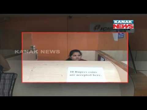 Kanak News Effect Balangir ICICI Bank Starts Accepting Rs.10 Coins