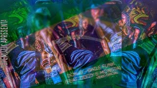 Don G - Baile Funk (Feat.Deezy & Monsta) (Vídeo Oficial)