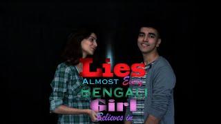 Lies Every Bengali Girl Believes in