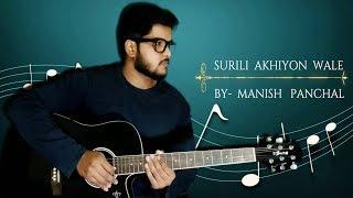 Surili Akhiyon Wale | Guitar Tabs | Guitar instrumental |  Veer | by manish panchal