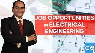 Job Opportunities after BE/Btech in Electrical Engineering