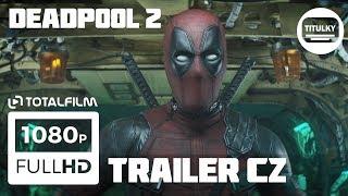Deadpool 2 (2018) CZ HD trailer