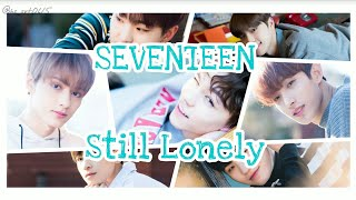 SEVENTEEN-이놈의 인기(Still Lonely) 日本語字幕