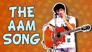 Aariz Saiyed   The Aam Song   Stand Up Comedy
