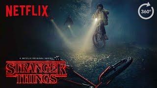 Stranger Things | Virtual Reality / 360 Experience [HD] | Netflix