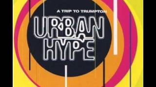 Trip to Trumpton - Urban Hype