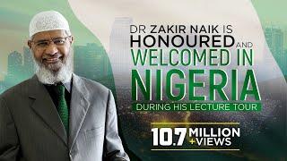 Dr Zakir Naik's Lecture Tour to Nigeria