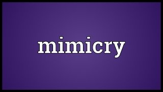 Mimicry Meaning