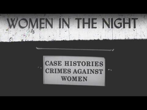 Women In The Night (1948) [Action] [Drama] [Thriller]