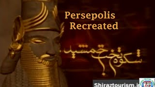 شکوه تخت جمشید به زبان انگلیسی (Persepolis Recreated)