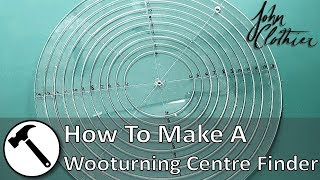 How To Make A Wooturning Center Finder