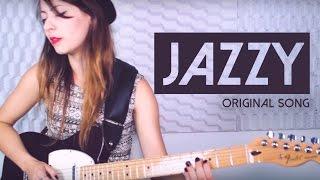 Juliana Vieira - Jazzy (Original Song)