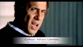 Confessa New Version 2016 - Adriano Celentano