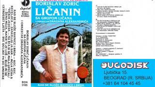 Borislav Zoric Licanin - Zeno moja manir ti je los  - (Audio 1987)