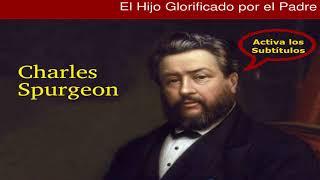 La glorificación de Dios - Charles Spurgeon