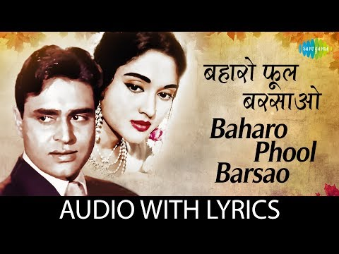 Xxx Mp4 Baharo Phool Barsaao With Lyric बहरो फूल बरसाओ के बोल Mohammed Rafi 3gp Sex