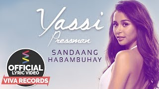 Yassi Pressman — Isang Daang Habangbuhay [Official Lyric Video]