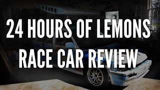24 Hours of Lemons Race Car Review - Crossthreaded Special Report