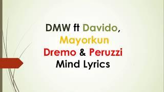 DMW ft Davido, Mayorkun, Dremo & Peruzzi – Mind