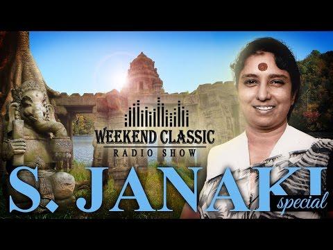 Weekend Classic Radio Show   S. Janaki Special   HD Songs