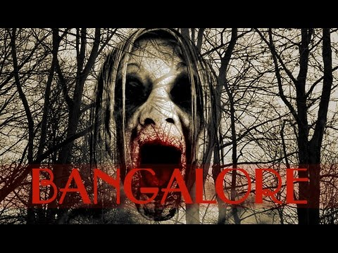 TOP 10 HAUNTED PLACES IN BANGALORE