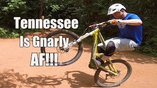Tennessee is Gnarly AF! (MTB Baker Creek Preserve, Knoxville TN)