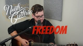 Freedom by Beyonće ft. Kendrick Lamar - Noah Guthrie Cover