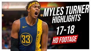 Pacers C Myles Turner 2017-2018 Season Highlights ᴴᴰ