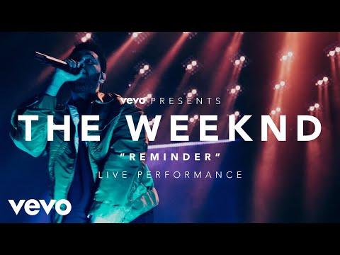 The Weeknd Reminder Vevo Presents