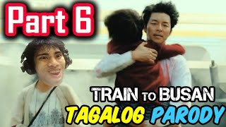 Train To Busan Parody | PART 6 (Tagalog / Filipino Dub) - GLOCO