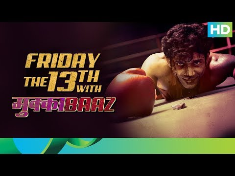 Mukkabaaz Digital Premiere on 13th April | Only On Eros Now