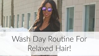 Relaxed Hair | Wash Day Routine With Style Domination